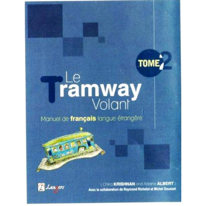 Langers le tramway volant tome 2 textbook of french by chitra krishnan fandeluxe Images