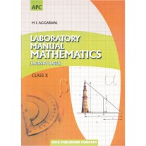APC Laboratory Manual Mathematics (Activity Based) for Class 10
