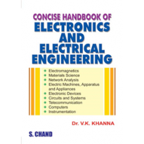 S Chand Concise Handbook of Electronics and Electrical Engineering by Dr. VK Khanna