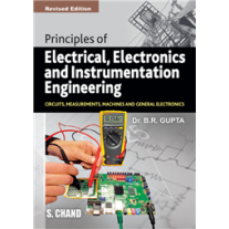 S Chand Principles of Electrical Electronics and Instrumentation Engineering by BR Gupta