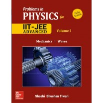 Problems and Solutions In Physics for IIT JEE - Vol – 1 by Shashi Bhushan Tiwari