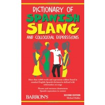 Dictionary of Spanish Slang and Colloquial Expressions by Michael Mahler