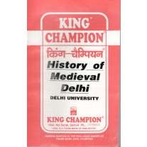 King Champion Guide History of Medieval Delhi