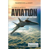 Britannica The Complete History of Aviation