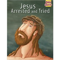 Bible Stories Jesus Arrested & Tried by Pegasus Books