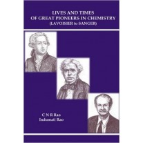 Speaking Tiger Lives and Times of Great Pioneers in Chemistry (Lavoisier to Sanger) by  C. N. R. Rao and Indumati Rao