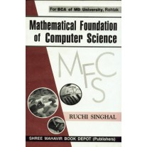 Mathematical Foundation of Computer Science for BCA by Ruchi Singhal