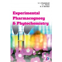 Studera Press Experimental Pharmacognosy and Phytochemistry by S S Khadabadi, S L Deore B A Baviskar