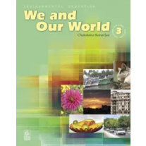 Bharti Bhawan We and Our World for Class Textbook for Class 3