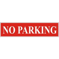 No Parking Sign (12X4 inches)- Self Adhesive Sticker