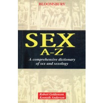 Dictionary of Sex (Sex A-Z) by Robert Goldenson & Kenneth Anderson