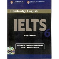 Cambridge University Press IELTS 6 Book with Answers
