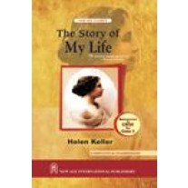 New Age Novel for The Story of My Life of Class 10 by Keller & Helen