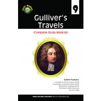 Full Marks 100% NCERT Solutions Gulliver's Travels (Complete Study Material) for Class 9