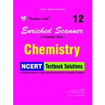 Rachna Sagar Together with Scanner Chemistry (NCERT Textbook Solutions) for Class 12 (2018)