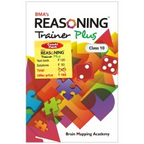BMA's Reasoning Trainer Plus (Textbook) for Class 10 Combi