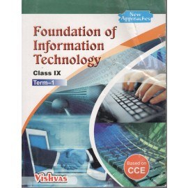 Vishvas Foundation of Information Technology for Class 9 Term 1 by Indulata Gupta