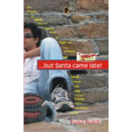 But Santa Came Late! by Pankaj Pathak (Pigeon Books)