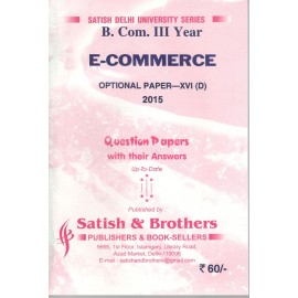Satish & Brothers Previous Years Solved Papers E-Commerce B.Com Pass (3rd Year)