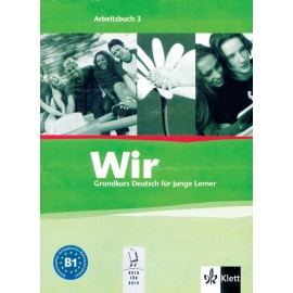 Wir Lehrbuch 3 Workbook of German by Klett