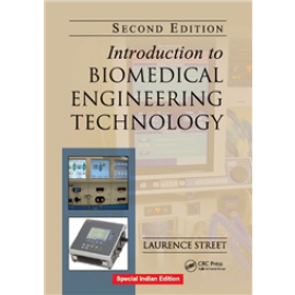 Introduction to Biomedical Engineering Technology by Taylor & Francis