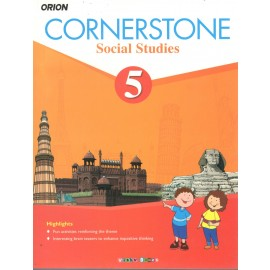 Orion Cornerstone Social Studies Textbook for Class 5 by Shradha Anand
