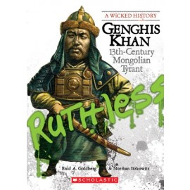 Scholastic A Wicked History Genghis Khan by Enid Goldberg