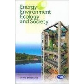 SK Kataria & Sons Energy Environment Ecology & Society by Smriti Srivastava