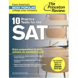 The Princeton Review 10 Practice Tests for the SAT