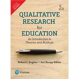 Pearson Qualitative Research for Education: An Introduction to Theories and Methods by Bogdan