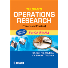 S Chand Tulsian's Operations Research (Theory and Pratice) for CA Final