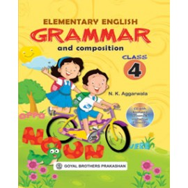 Goyal Brothers Elementary English Grammar & Composition Class 4