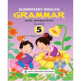 Goyal Brothers Elementary English Grammar & Composition Class 5