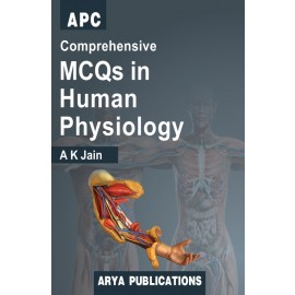 APC Comprehensive MCQs in Human Physiology by Dr. AK Jain