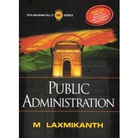 Public Administration by M. Laxmikanth (Tata Mcgraw Hill)