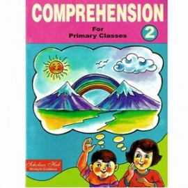 Scholars Hub Comprehension for Primary Classes (English Grammar) for Class 2