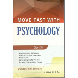 Dhanpat Rai Move Fast With Psychology for Class 12