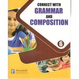 Connect with Grammar and Composition Class 6 by Laxmi Publications
