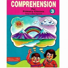 Scholars Hub Comprehension for Primary Classes (English Grammar) for Class 3