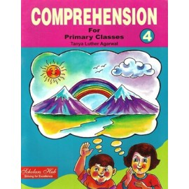 Scholars Hub Comprehension for Primary Classes (English Grammar) for Class 4