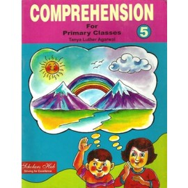 Scholars Hub Comprehension for Primary Classes (English Grammar) for Class 5