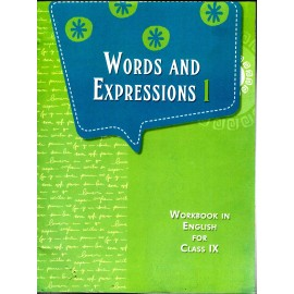 NCERT Words And Expressions-1 Workbook in English for Class 9 (0976)