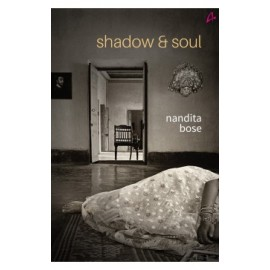 Shadow & Soul by Nandita Bose