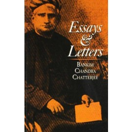 Essays & Letters By Bankim Chandra Chatterje