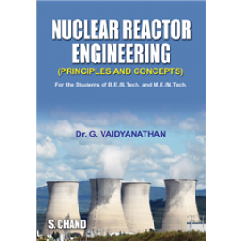S Chand Nuclear Reactor Engineering by Dr. G. Vaidyanathan