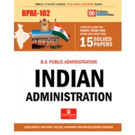 Straight Forward IGNOU B.A. Public Administrative - Indian Administration (BPAE-102)