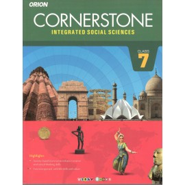 Orion Cornerstone Integrated Social Sciences Textbook for Class 7 by Kanchan Sood