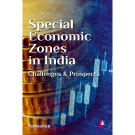 Studera Press Special Economic Zones in India Challenges and Prospects by Nidheesh K B