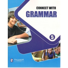 Connect with Grammar Class 5 by Laxmi Publications