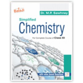 Shri Balaji Simplified Chemistry For Class 12 by Dr MP Sawhney